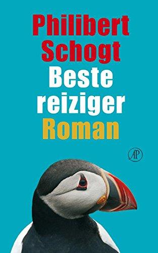 Beste reiziger. Roman.: SCHOGT, PHILIBERT.