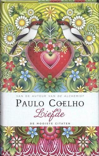 Liefde: De mooiste citaten: Coelho, Paulo