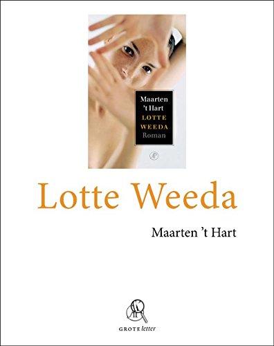 9789029578868: Lotte Weeda (grote letter)