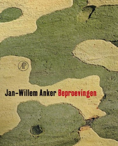 Beproevingen (Dutch Edition): Anker, Jan-Willem