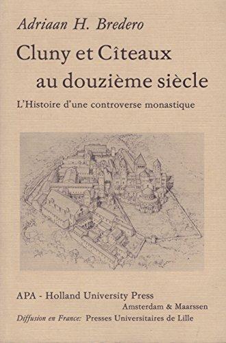 9789030212867: Cluny et C¸teaux au douzième siècle