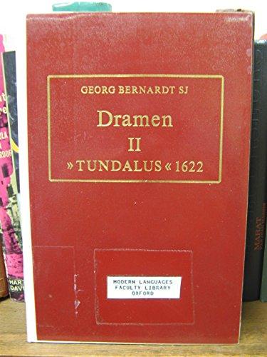 """Dramen II """"Tundalus Redivivus"""" 1622: Eine Jenseitsvision aus dem Dreissigjahrigen Krieg ..."""