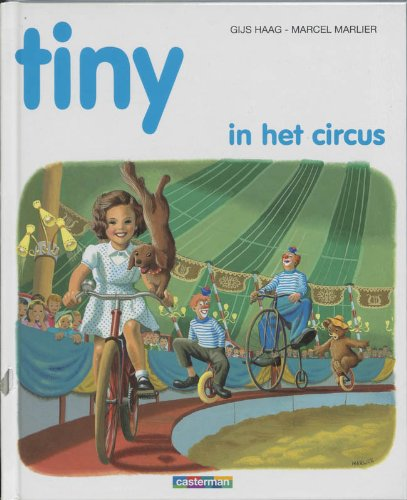 Tiny in Het Circus (Rinkelbel): Delahaye Gilbert