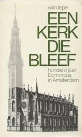 9789030401339: Een kerk die bleef: Honderd jaar Dominicus in Amsterdam (Dutch Edition)