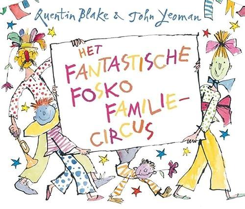 9789030501817: Het fantastische Fosko familiecircus: fabulous Foskett family circus
