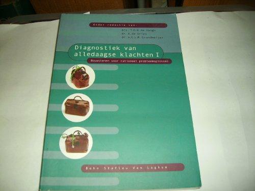 Diagnostiek Van Alledaagse Klachten Dr 1: Drs. T.O.H. De