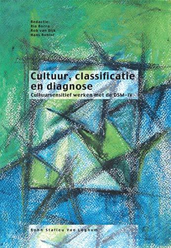9789031338993: Cultuur, classificatie en diagnose: cultuursensitief werken met de DSM-IV