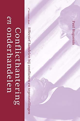 Conflicthantering En Onderhandelen German Edition: P. Huguenin