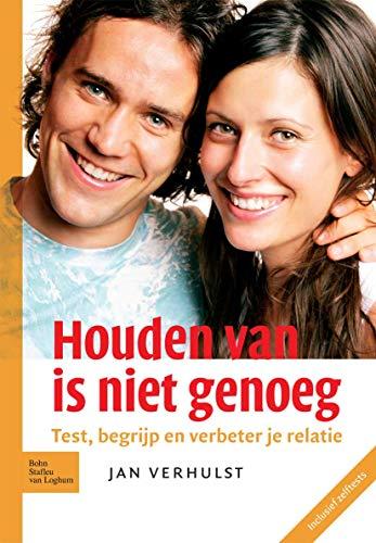 Houden Van Is Niet Genoeg.: J. Verhulst