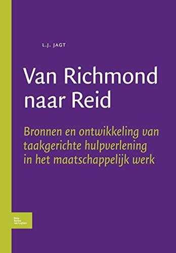 Van Richmond naar Reid. Bronnen en ontwikkeling van taakgerichte hulpverlening in het ...