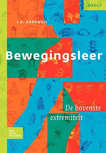 9789031361694: Bewegingsleer: Deel I De bovenste extremiteit (Dutch Edition)
