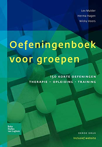 9789031377671: Oefeningenboek voor groepen: 150 korte oefeningen: therapie, opleiding en training (Dutch Edition)