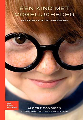 9789031382514: Een kind met mogelijkheden: Omgaan met kinderen met een licht verstandelijke handicap (Dutch Edition)