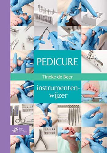 9789031385812: Pedicure-instrumentenwijzer (Dutch Edition)
