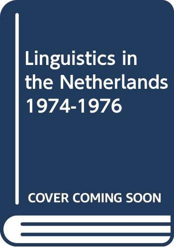 Linguistics in the Netherlands, 1974-1976: Zonneveld, Wim, ed.