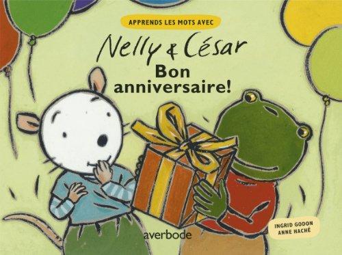 9789031722501: Nelly et César : Bon Anniversaire !