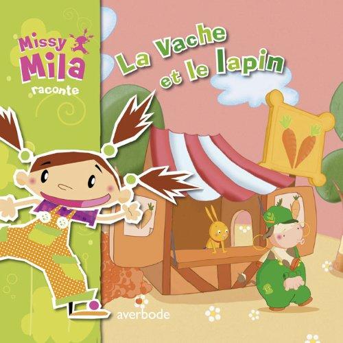 9789031727964: Missy Mila : La vache et le lapin