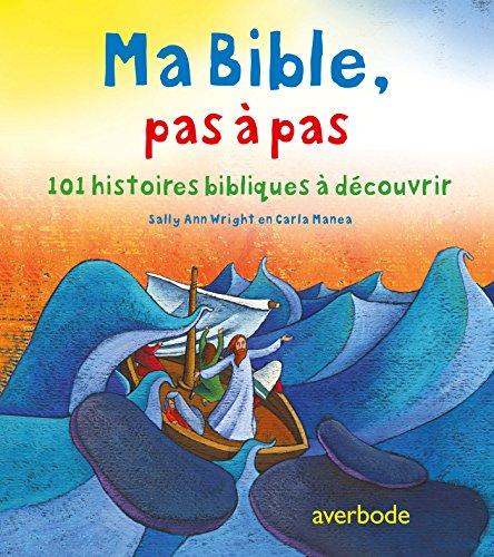 9789031734122: Ma Bible pas à pas : 101 histoires bibliques à découvrir
