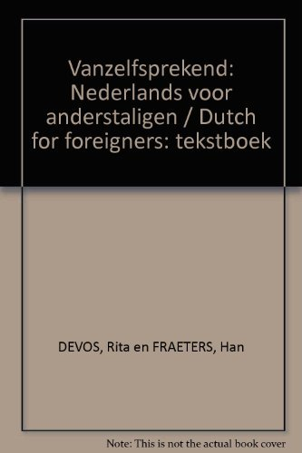 Vanzelfsprekend: Nederlands voor anderstaligen / Dutch for foreigners: tekstboek