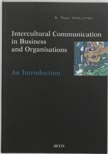 Intercultural Communication in Business and Organisations: An: S. Paul Verluyten