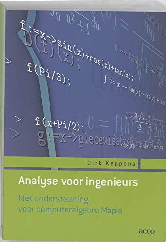 9789033462320: Analyse voor ingenieurs. Met ondersteuning voor computeralgebra Maple