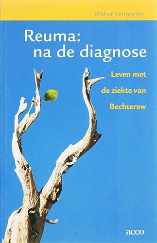 9789033462382: Reuma: na de diagnose - leven met de ziekte van Bechterew