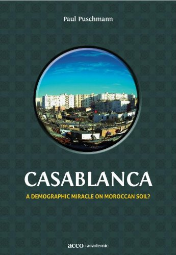 9789033480683: Casablanca: A Demographic Miracle on Moroccan Soil