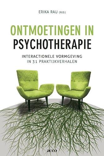 9789033488252: Ontmoetingen in psychotherapie. Interactionele vormgeving in 31 praktijkverhalen