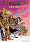 Die Franken, Bd.2 : Die Erben: Cothias, Patrick, Dufosse, Bernard