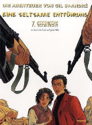 Kraehn, Jean-Charles; Vallée, Sylvain, Bd.7 : Gefangene: Kraehn, Jean-Charles, Vallée, ...