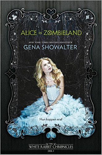 9789034754523: The White Rabbits Chronicles - Alice in Zombieland