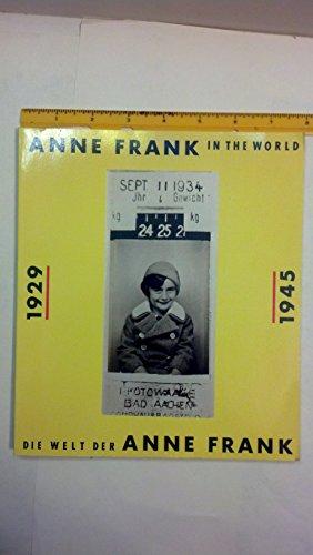 9789035102736: Anne Frank In The World: Die Welt Der Anne Frank: 1929-1945.