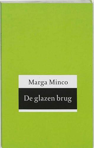 De glazen brug: Minco, Marga