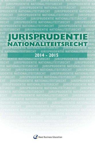 9789035246546: Jurisprudentie nationaliteitsrecht 2014-2015