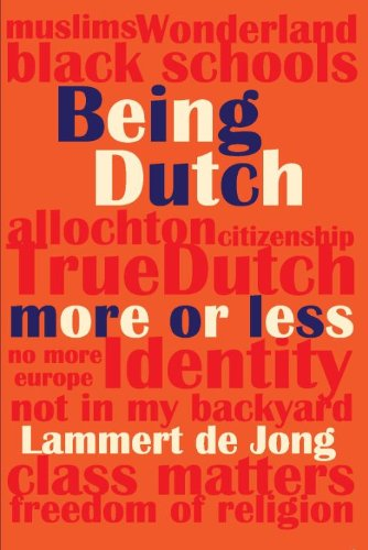 Being Dutch, more or less: in a Comparative Perspective of USA and Caribbean Practices - Jong, Lammert de