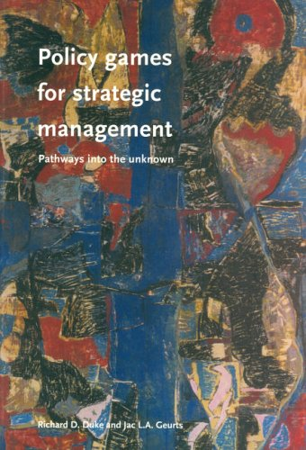 9789036193412: Policy Games For Strategic Management: Pathways To The Unknown