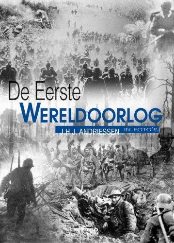 DE EERSTE WERELDOORLOG IN FOTO'S: Andriessen, J.H.J.