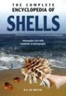 9789036615143: The Complete Encyclopedia Of Shells: Informative Text with Hundreds of Photographs