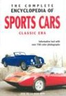 9789036615150: The Complete Encyclopedia Of Sports Cars: Classic Era : Informative Text with over 750 Color Photographs