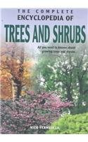 9789036615839: Complete Encyclopedia Of Trees And Shrubs: All You need to know about growing trees and shrubs