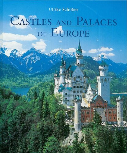Castles and Palaces of Europe: Schober Ulrike