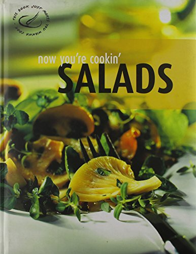 Now Youre Cooking Salads: n/a