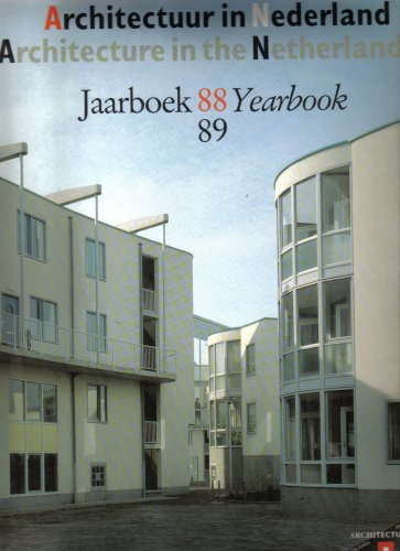 9789036801300: Architecture in Netherlands 88/89 Yearbook