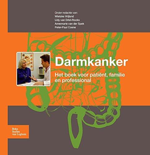 9789036809139: Darmkanker: Het boek voor patiënt, familie en professional (Dutch Edition)