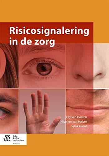 9789036809528: Risicosignalering in De Zorg