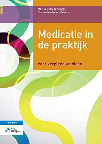 9789036815215: Medicatie in de praktijk: Voor verpleegkundigen