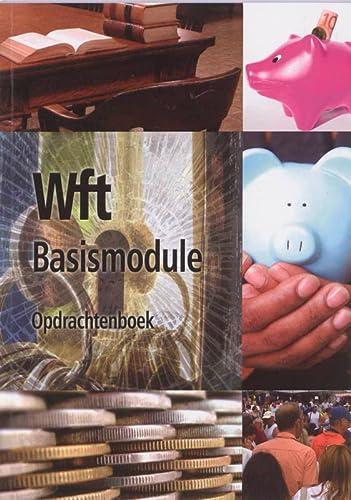 9789037201512: Basismodule WFT Opdrachten