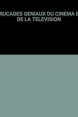 9789037427974: TRUCAGES GENIAUX DU CINEMA ET DE LA TELEVISION