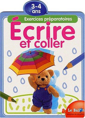 9789037441925: Ecrire et coller. Exercices préparatoires 3-4 ans