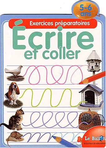 9789037441963: Ecrire et coller. Exercices préparatoires 5-6 ans